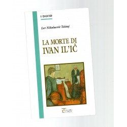 la morte di ivan il'ic - i david la spiga